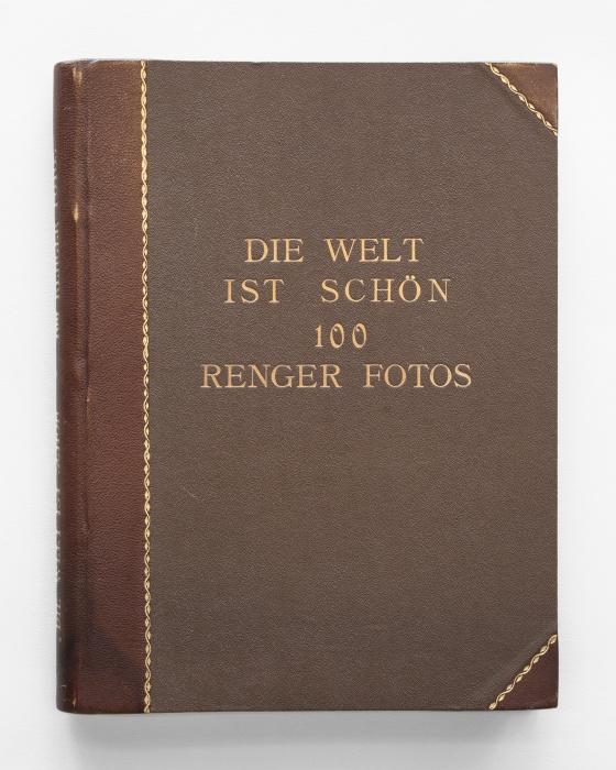 Albert Renger-Patzsch<br> Die Welt ist schön
