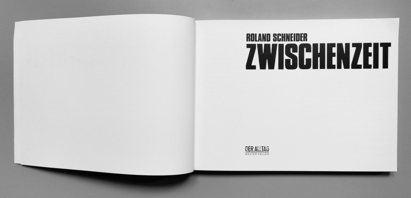 Roland Schneider<br>Zwischenzeit