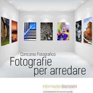 """CONCORSO FOTOGRAFICO """" FOTOGRAFIE PER ARREDARE """""""